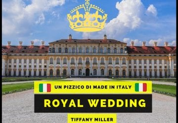 royal wedding e made in italy