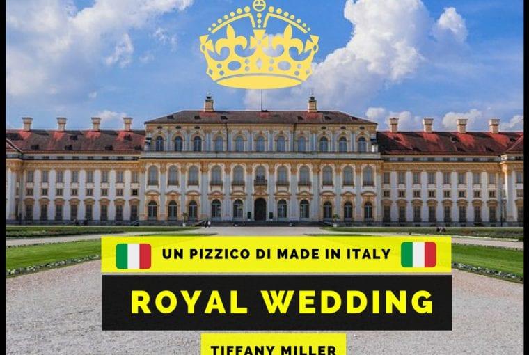 royal wedding e made in italy
